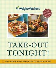 Weight Watchers Take-Out Tonight!: 150+ Restaurant Favorites to Make at Home--Al