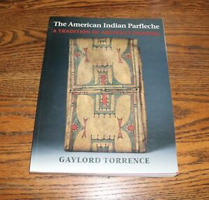 The American Indian Parfleche,  The Parfleche Hunt, & Indian Rawhide