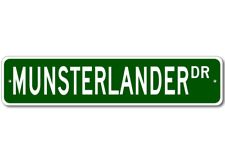 Munsterlander Street Sign ~ High Quality Aluminum ~ Do