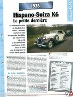 Hispano-Suiza K6 6 Cyl. Luxe Sport 1935 France Car Auto Retro FICHE FRANCE