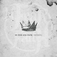 """IN FEAR AND FAITH """"IMPERIAL"""" CD ROCK NEU"""