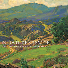 William Wendt: In Nature's Temple--NEW!!
