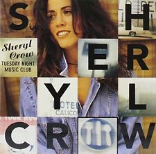 Sheryl Crow Tuesday night music club (1993) [2 CD]