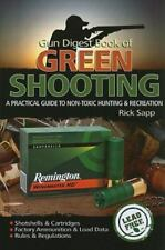 Green Shooting Practical Guide to Non-Toxic Hunting & Recreation Rules Ammo Sapp