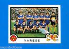 CALCIATORI PANINI 1982-83 - Figurina-Sticker n. 555 - SQUADRA VARESE -Rec