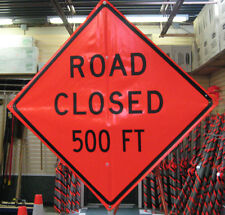 "Road Closed 500FT Sign Fluorescent Vinyl With Ribs  48"" x 48"""