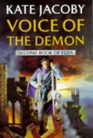 Voice Of The Demon: The Second Book of Elita (Elita ... by Jacoby, Kate Hardback