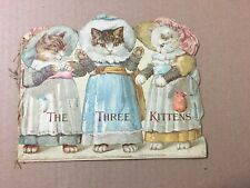 Antique Childrens Die Cut Book The Three Kittens