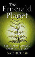 The Emerald Planet: How Plants Changed Earth's History-ExLibrary