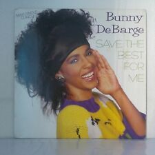 """Bunny DeBarge – Save The Best For Me (Best Of Your Lovin') (12"""", Maxi 45 Tours)"""