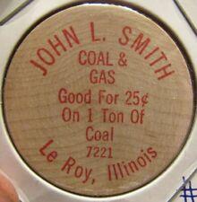 Vintage John L. Smith Coal & Gas Le Roy, IL Wooden Nickel - Token Illinois #1