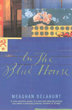 In the Blue House, Delahunt, Meaghan , Good, FAST Delivery