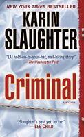 Criminal von Karin Slaughter (2013, Taschenbuch)   #b11