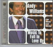 (ES303) Andy Williams, Music to Fall In Love By - 2001 CD