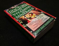 1994 THE DOCTORS COMPLETE GUIDE TO VITAMINS AND MINERALS BY MARY DAN EADES M.D.