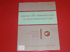 VINTAGE BOOK KINETICS AND THERMODYNAMICS IN HIGH TEMPERATURE GASES