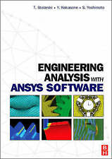 USED (LN) Engineering Analysis with ANSYS Software by Tadeusz Stolarski