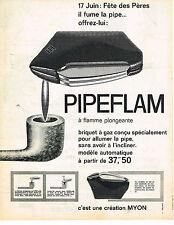 PUBLICITE ADVERTISING  1962   MYON  briquet PIPEFLAM