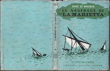 C1 Henry de MONFREID Le NAUFRAGE DE LA MARIETTA Avec Jaquette ROUSSILLON