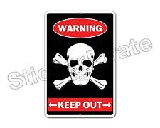 *Aluminum* Keep Out With Skull & Crossbones Warning 8x12 Metal Novelty Sign NS