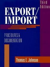 Export/Import Procedures and Documentation by Thomas E. Johnson (1997, Hardcover