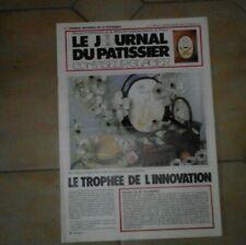 Le journal du pâtissier confiseur-glacier. N° 67. 1984. Usures.
