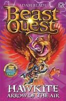Hawkite, Arrow of the Air: Series 5 Book 2 (Beast Quest), Blade, Adam, Very Good
