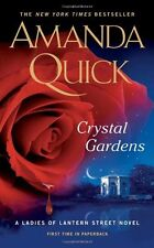 Crystal Gardens (Ladies of Lantern Street Novels) by Amanda Quick