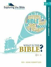 What Is the Bible? - Student Text - Large Print - Second Edition by Anne...