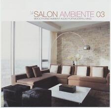 SALON AMBIENTE 3 = Superlounger/Rivera/Tactful/Sushi..=2CD= LOUNGE+CHILL+DELUXE