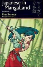 Japanese in MangaLand:  Workbook 1 by Bernabe, Marc