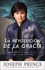 La Revolucion de la Gracia: Experimente El Poder de Vivir Mas Alla de la Derrota