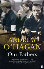 Our Fathers by Andrew O'Hagan (Paperback)