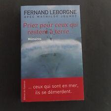 Marine pêche Fernand Leborgne M Jounot Priez pour ceux qui restent à terre ....