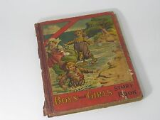 ANTIQUE 1911 MCLOUGHLIN BROS BOOK BOYS AND GIRLS STORY BOOK