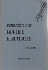 FUNDAMENTALS OF APPLIED  ELECTRICITY di Jones 1956 The Bruce Publishing Company