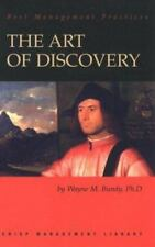 The Art of Discovery : Fueling Innovation for Company Growth by Wayne M. Bundy …