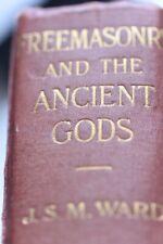 Freemasonry & the Ancient Gods by J.S.M. Ward