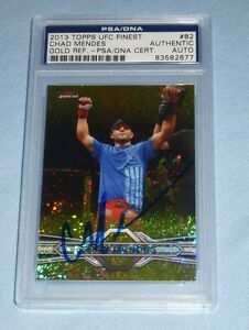 Chad Mendes Signed UFC 2013 Topps Finest Refractor Gold Card 82 PSA/DNA COA Auto