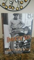 Under the Skin by James Carlos Blake, 2003, 1st/1st, HC/DC,  SIGNED