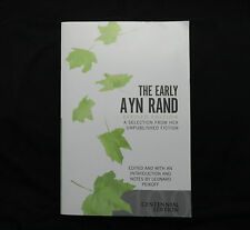 The Early Ayn Rand Revised Edition Unpublished Fiction PB  2005 Fountainhead