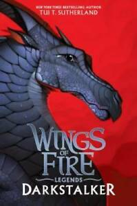 Darkstalker (Wings of Fire: Legends) - Hardcover By Sutherland, Tui T. - GOOD