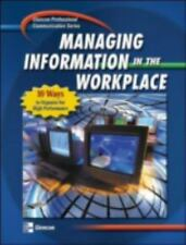 Professional Communication Series: Managing Information in the Workplace, Studen