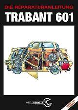Trabant 601 Die Reparaturanleitung Reprint Reparaturbuch Handbuch Reparatur Buch