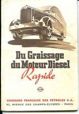 Du Graissage du Moteur Diesel Rapide - Standard Française des Pétroles S.A.