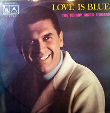 THE JOHNNY MANN SINGERS LP RECORD LOVE IS BLUE MADE IN AUSTRALIA