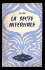 """Jean KERY - La Secte infernale, Tallandier """"Univers-Aventure"""" 1949"""