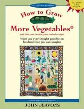 How to Grow More Vegetables : And Fruits, Nuts, Berries, Grains and-ExLibrary