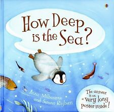How Deep is the Sea? (Brand New Paperback Version) Anna Milbourne