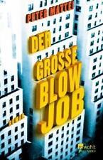 Der große Blow Job  Peter Mattei Taschenbuch ++Ungelesen++